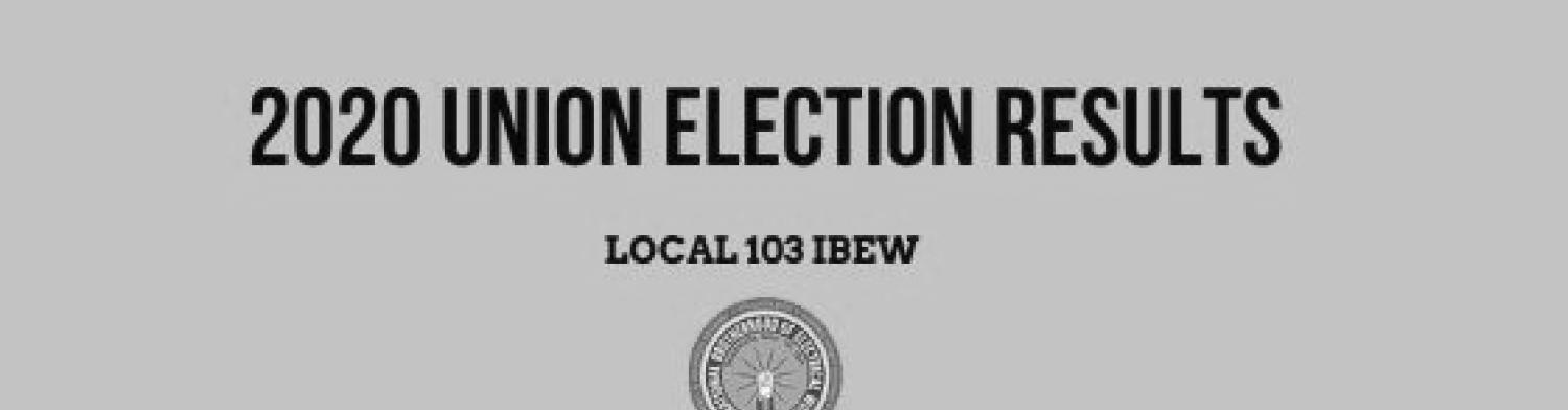 2020 Local 103 Election Results